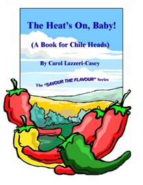 Picture of The Heat's On, Baby! - A Book for Chile Heads by Carol Lazzeri-Casey- Item No.141961150x