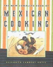 Picture of The New Complete Book of Mexican Cooking by Elisabeth Lambert Ortiz- Item No.50004