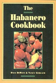 Picture of The Habanero Cookbook by Dave DeWitt and Nancy Gerlach - Item No. 50012