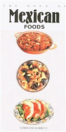 Picture of The Book of Mexican Foods by Christine Barrett - Item No. 50013