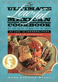 Picture of The Ultimate Low Fat Mexican Cookbook by Anne Lindsey Greer- Item No.50014