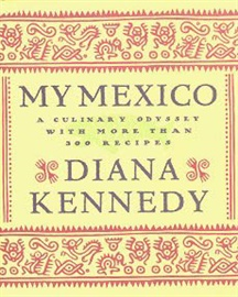 Picture of My Mexico by Diana Kennedy - Item No. 50018