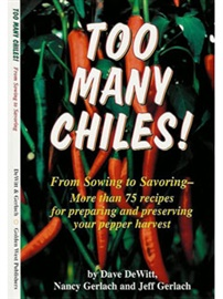 Picture of Too Many Chiles! by Dave deWit, Nancy Gerlach and Jeff Gerlach - Item No. 50032