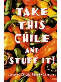 Picture of Take This Chile and Stuff It! by Karen Graber - Item No. 50033