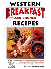 Picture of Western Breakfast and Brunch Recipes by Bruce & Bobbi Fischer- Item No.50051