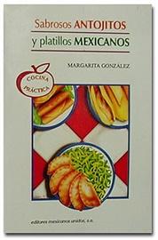 Picture of Sabrosos Antojitos y Platillos Mexicanos de Margarita Gonzalez- Item No.60028