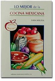 Picture of Lo Mejor de la Cocina Mexicana by Sara Molina- Item No.60029