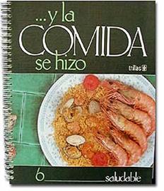 Picture of � Y la Comida se Hizo SALUDABLE by Beatriz Fernandez (Used - Good)- Item No.60035