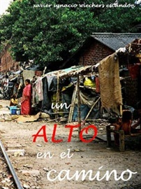 Picture of Un Alto en el Camino by Xavier Wiechers - An experience helping Mother Teresa in Calcutta - Item No. 60055