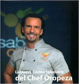 Picture of La Nueva Cocina Saludable del Chef Oropeza (Paperback)- Item No.60707069511