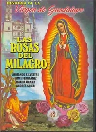 Picture of Las Rosas del Milagro -  Virgin of Guadalupe story in Spanish 1 VHS - Item No. 61006