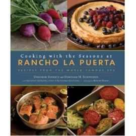 Picture of Cooking with the Seasons at Rancho La Puerta: Recipes from the World Famous SPA by Deborah Schneider - Item No. 9-781584-797098
