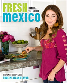 Picture of Fresh Mexico: 100 Simple Recipes by Chef Marcela Valladolid- Item No.9780307451101