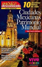 Picture of 10 Ciudades Mexicanas como Patrimonio Mundial Mexico Desconocido- Item No.md-mexico-ciudades