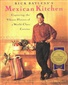 Rick Bayless Mexican Cookbook - Mexican Kitchen by Rick Bayless