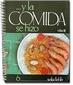 � Y la Comida se Hizo SALUDABLE by Beatriz Fernandez - Used Good