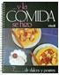 � Y la Comida se Hizo DE DULCES Y POSTRES by Beatriz Fernandez - Used Good