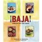 �Baja! Cooking on the Edge by Deborah Schneider