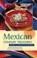 Picture of Mexican Culinary Treasures: Recipes From Maria Elena's Kitchen- Item No.isbn0781810612