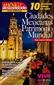 10 Ciudades Mexicanas como Patrimonio Mundial